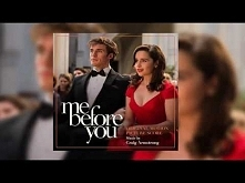 Me Before You Orchestral- Craig Armstrong (Me Before You- The Score)  Piękna <3 relaksuje mnie <3