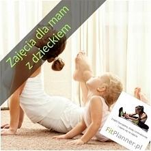 Ćwiczenia dla mam z dziecki...