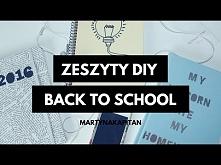 BACK TO SCHOOL : ZESZYTY DIY