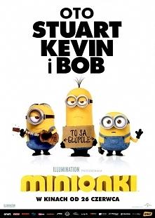 Minionki(2015)  Pozbawione szefa Minionki popadają w depresję. By uratować sytuację, Kevin ze Stuartem i Bobem wyruszają na poszukiwanie godnego ich służby nikczemnika.