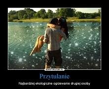 Przytulanie tak niewiele potrzeba.. :)