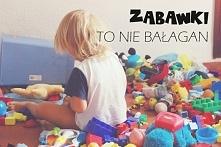 Zabawki, to nie bałagan! Kilka powodów, dlaczego nie należy zabraniać psucia zabawek