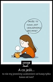I kto tu jest uzależniony od kogo...? Kawowe memy i inspiracje na kawa.pl :)