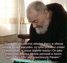10 duchowych myśli św. Ojca Pio 1. Kiedy pojawia się pokusa, wówczas zaraz uc...