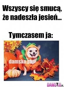 ooo tak ;D kocham jesień <3