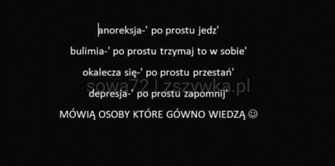 cytaty o anoreksji Anoreksja na ✎ cytaty, słowa ✎   Zszywka.pl cytaty o anoreksji
