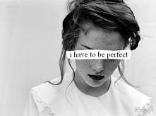 perfekcyjna? nie ale dążę d...