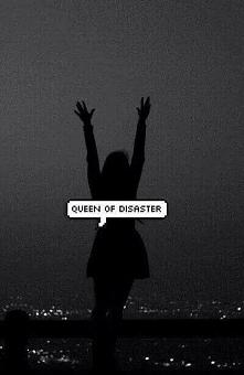 jestem królową katastrofy !