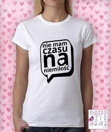 Koszulka tshirt Ja nie mam czasu :)