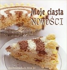 Moje ciasta nowości - przepisy klik w zdjęcie