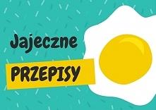 Dania z jajem na codzień- c...