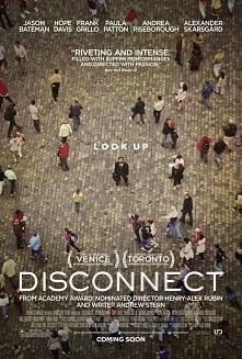 Disconnect to dramat skupiający się na grupie ludzi szukających ludzkich więzi w dzisiejszym, dziwnym świecie.