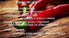 Właściwości chili :) Ze sma...