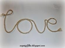 DLA CHŁOPAKA: samodzielnie wykonany napis ze sznura aby zawsze wiedział co niego czuje