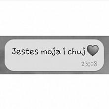 Twoja i moja miłość jest najwazniejsza na całym świecie mimo tego co jest i c...
