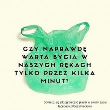 Zamień plastik na wielorazowe materiałowe torby, pomyśl dwa razy zanim kupisz...