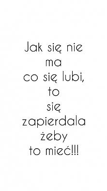 Taka prawda!!!