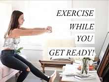 How To Exercise While You&#...