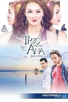 Trzy razy Ana(2016)  Ana Lu...
