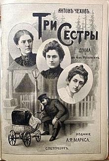 """Przeczytane: Antoni Czechow- """"Trzy siostry"""", dramat w czterech  aktach. W większej części jednak komedia niż dramat (Czechow potwierdza w ten sposób autentyczność ludz..."""