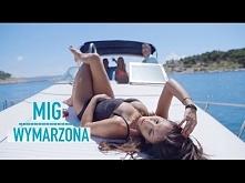 Mig - Wymarzona (Official V...
