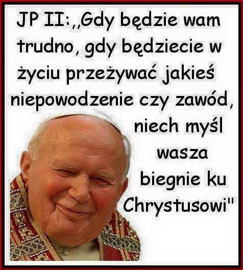 Jan Paweł Ii Na Cytaty Religijne Zszywkapl
