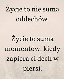 """""""Życie to nie suma odd..."""