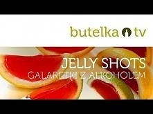 Jelly shots, galaretki z al...