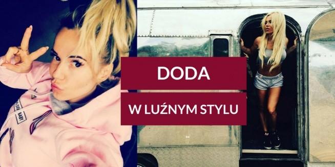 Co wybrała Doda do swojego luźnego stylu? Przeczytaj!