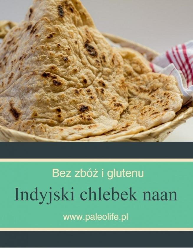 Prosty do przygotowania indyjski chlebek naan. Bez zbóż i glutenu. Przepis po kliknięciu w obrazek