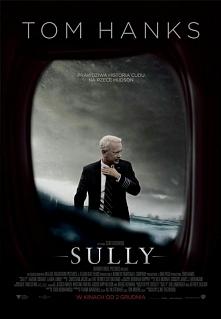 Sully (2016) dramat/biograficzny Film oparty na faktach, opisujący tragiczną katastrofę lotniczą której zapobiegło dwoje ludzi, dwóch pilotów. Tom Hanks wcielił się w głównego b...