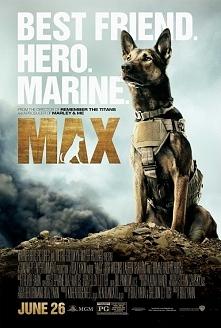Max (2016)  przygodowy,familijny,dramat  Film opisujący przyjaźń pomiędzy człowiekiem a zwierzęciem. Max szkolony pies do wojny w Afganistanie. Traci swojego tresera podczas mis...