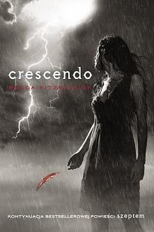 Crescendo ( II tom Szeptem) Kiedy nie wiesz, komu wierzyć, ufaj tylko sobie.  Patch to wielka miłość Nory. To także jej Anioł Stróż. On uratował jej życie, ona wyrwała go z otch...