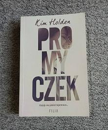 """Poszukuje książki Kim Holden """"Promyczek"""" w wersji pdf :)Może jest j..."""