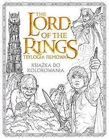 """The Lord of the Rings Trylogia filmowa. Książka do kolorowania"", jak sama na..."