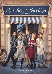 """Moja piekarnia na Brooklynie (2015)  komedia romantyczna  Dwie kuzynki otrzymują w spadku piekarnie, każda chce ją urządzić w swoim niepowtarzalnym stylu. Toczą """"mają wojnę..."""