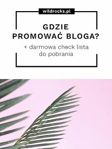 gdzie promować bloga w Internecie + darmowa check lista do pobrania