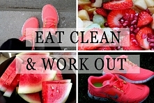 Eat clean and work out!