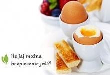 jak to jest z tymi jajkami...