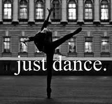 just dance,