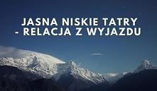 Relacja z wyjazdu na snowboard do ośrodka Jasna Niskie Tatry.