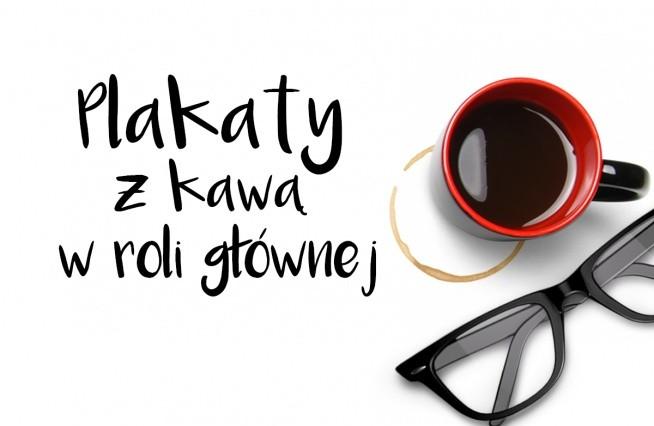 Plakaty Do Pobrania Z Kawą Na Grafika Do Pobrania Zszywkapl