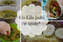 Co Lila jadła w środę? 2 pomysły na dania, inspiracje