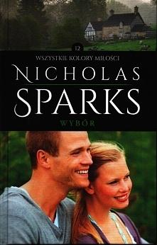 """Nicholas Sparks """"Wybór..."""