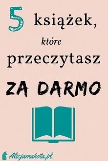 5 książek [KLIK], które przeczytasz za darmo - teraz!