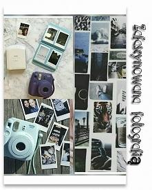 Jestem... Zafascynowana Fotografią! Uwielbiam uwieczniać piękne chwile na fotografiach! A swój mały polaroid zawsze mam przy sobie!