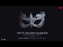 The One That Got Away - Katy Perry (Fifty Shades Darker)