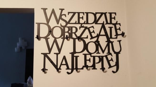 Wszędzie dobrze ale w domu najlepiej - wieszak na ubrania - art-steel.pl