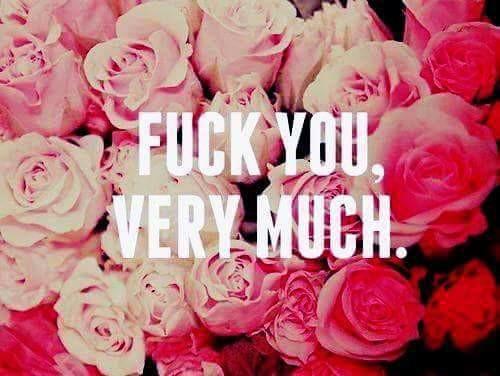 fuck you!