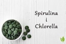 co warto wiedzieć o spirulinie i chlorelli